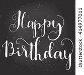 happy birthday brush script... | Shutterstock .eps vector #414977011