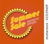 summer sale  fantastic offers....   Shutterstock . vector #415159609
