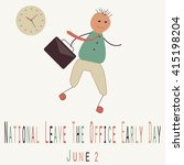 national leave the office early ... | Shutterstock .eps vector #415198204