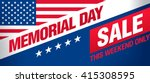 memorial day sale banner... | Shutterstock .eps vector #415308595