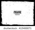 grunge frame | Shutterstock .eps vector #415400071