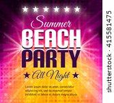summer beach party flyer. disco ... | Shutterstock .eps vector #415581475