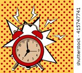 alarm clock ring comic book pop ... | Shutterstock .eps vector #415747741