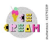 ice cream summer poster . hand... | Shutterstock .eps vector #415792339