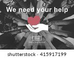 we need your help welfare... | Shutterstock . vector #415917199