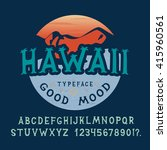 font hawaii. hand crafted... | Shutterstock .eps vector #415960561