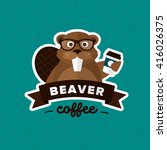 beaver hipster coffee to go... | Shutterstock .eps vector #416026375
