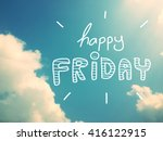 Happy Friday Word On Beautiful...