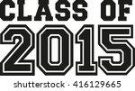 class of 2015 | Shutterstock .eps vector #416129665