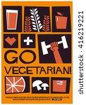 go vegetarian   motivational... | Shutterstock .eps vector #416219221