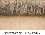 Straw Thatched Roof  And  Soil...