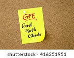 Small photo of Business Acronym GFE Good Faith Estimate written on yellow paper note pinned on cork board with white thumbtack, copy space available
