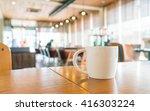 coffee cup in coffee shop | Shutterstock . vector #416303224