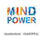 mind power. watercolor splash... | Shutterstock .eps vector #416429911