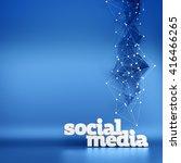 social media on a blue... | Shutterstock . vector #416466265