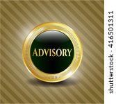 advisory gold badge or emblem | Shutterstock .eps vector #416501311