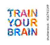 train your brain. rainbow... | Shutterstock .eps vector #416741149