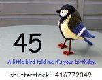 Small photo of Forty fifth birthday with a little bird told me.