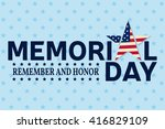 happy memorial day greeting... | Shutterstock .eps vector #416829109