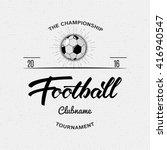 football  soccer hand lettering ... | Shutterstock . vector #416940547