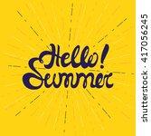 hello summer poster  lettering...   Shutterstock .eps vector #417056245