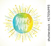summer vibes calligraphy... | Shutterstock .eps vector #417056995