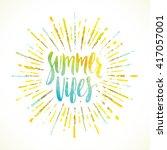 summer vibes   summer... | Shutterstock .eps vector #417057001