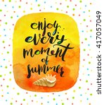 enjoy every moment of summer  ... | Shutterstock .eps vector #417057049