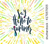 say hello to summer   summer... | Shutterstock .eps vector #417057055
