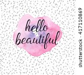 hello beautiful greeting card ... | Shutterstock .eps vector #417110869