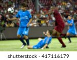 blurred background of soccer... | Shutterstock . vector #417116179