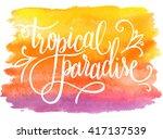 Tropical Paradise  Summer Hand...