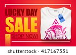 lucky day sale banner.discounts ... | Shutterstock .eps vector #417167551