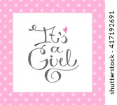 its a girl  vector text for... | Shutterstock .eps vector #417192691
