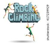 rock climbing words on the rock ... | Shutterstock .eps vector #417239929