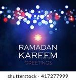 ramadan kareem greeting shining ... | Shutterstock .eps vector #417277999