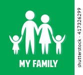 love my family. parents and... | Shutterstock .eps vector #417326299