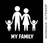 love my family. parents and... | Shutterstock .eps vector #417326329