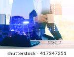 double exposure of businessman... | Shutterstock . vector #417347251
