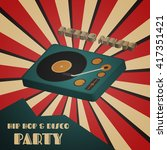 disco and hip hop party poster  ... | Shutterstock .eps vector #417351421