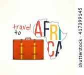Travel To Aftica Concept....