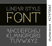 vector linear font   simple and ... | Shutterstock .eps vector #417473065