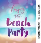summer poster. enjoy the beach... | Shutterstock .eps vector #417509335