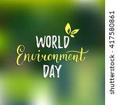 world environment day hand... | Shutterstock .eps vector #417580861