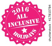all inclusive   holidays stamp | Shutterstock . vector #417810784