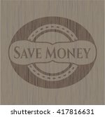 save money vintage wood emblem | Shutterstock .eps vector #417816631
