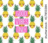conceptual phrase good vibes... | Shutterstock .eps vector #417853384