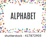abstract colorful alphabet...   Shutterstock .eps vector #417872905