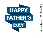 happy fathers day greeting card.... | Shutterstock .eps vector #417886429
