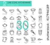 kitchenware   thin line and... | Shutterstock .eps vector #417946189